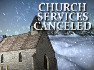 Church Services Cancelled